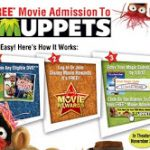 Two Free Movie Tickets to See THE MUPPETS w/ Qualifying Purchase