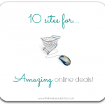 10 Sites For Amazing Online Deals!